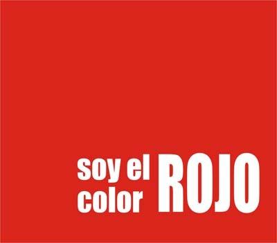 Soy el color ROJO